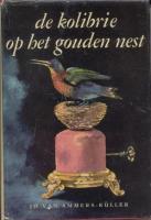 Ouvrages en langue étrangère De Kolibrie op het gouden nest Jo Van Ammers Kuller