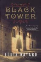 Ouvrages en langue �trang�re The Black Tower Louis Bayard