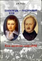 Ouvrage des membres Lodewijk XVII-Naundorff : een mysterie ontrafeld J.H. Petrie