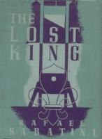 Ouvrages en langue �trang�re The Lost King Rafael Sabatini