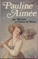 Romans & enfants Pauline Aimée Myriam et Gaston de Béarn