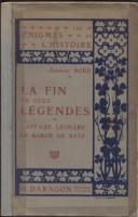 Autres La Fin de Deux Légendes, L'affaire Léonard - Le Baron de Batz Gustave Bord