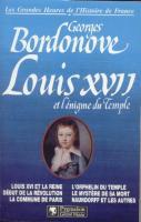 Ouvrages g�n�ralistes Louis XVII et l'énigme du Temple Georges Bordonove
