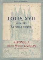 Naundorff Louis XVII n'est pas la fausse énigme Bertrand de Bourmont-Coucy