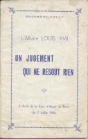 Naundorff L'affaire Louis XVII, Un jugement qui ne résout rien Bertrand de Bourmont-Coucy