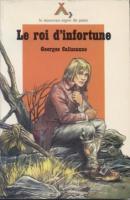 Romans & enfants Le Roi d'Infortune Georges Calissane