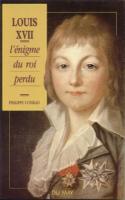 �vasion - Survie Louis XVII - L'�nigme du roi perdu Philippe Conrad