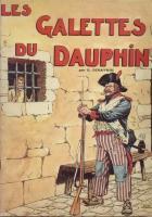 Romans & enfants Les Galettes du Dauphin D. Dehaynin & Etienne Le Rallic