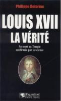 La mort au temple Louis XVII, La Vérité Philippe Delorme