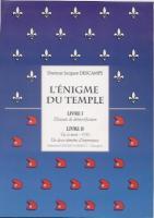 �vasion - Survie L'�nigme du Temple Docteur Jacques Descamps