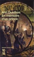 Les faux dauphins En mémoire d'un prince Ann Dukthas