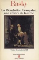 Naundorff La Révolution française : une affaire de famille Marie-Magdeleine de Rasky
