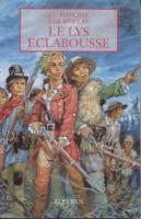 Romans & enfants Le lys éclaboussé Jean Louis Foncine & Antoine de Briclau
