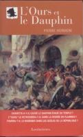 Romans & enfants L'Ours et le Dauphin Pierre Honhon