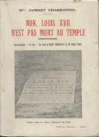 Romans & enfants Non, Louis XVII n'est pas mort au Temple Jammet Charbonnel