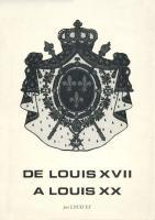 Les faux dauphins De Louis XVII à Louis XX par Louis XX (Antoine Ré)