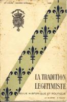Journaux & revues La Tradition Légitimiste, Revue Historique et Politique