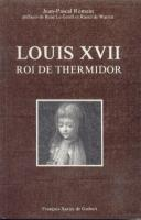 Naundorff Louis XVII, Roi de Thermidor Jean-Pascal Romain