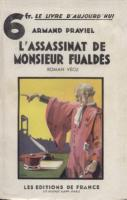 Autres L'assassinat de Monsieur Fualdès Armand Praviel