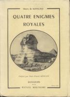 Autres Quatre �nigmes royales Henri Pacotte de Servignat