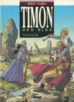 Romans & enfants Timon des blés, Tome 8 : le p'tit Roi Daniel Bardet, Élie Klimos