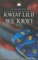 Ouvrages en langue �trang�re Kwiat Lilii we Krwi Halina Poplawska