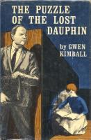 Ouvrages en langue �trang�re The Puzzle of the Lost Dauphin Gwen Kimball