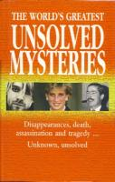 Ouvrages en langue �trang�re The World's greatest Unsolved Mysteries (Anonyme)