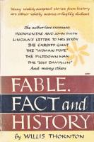 Ouvrages en langue �trang�re Fable, fact and history Willis Thornton