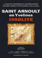 Naundorff Saint Arnoult en Yvelines insolite Société Historique et Archeologique de Saint Arnoult-en-Yvelines